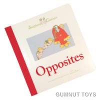 Snugglepot and Cuddlepie Board Book - Opposites