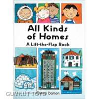 All Kinds of Homes - A Lift the Flap Book